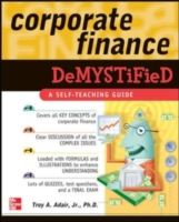 Corporate Finance Demystified - Troy Adair