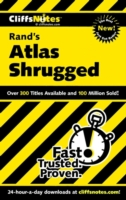 CliffsNotes on Rand's Atlas Shrugged - Andrew Bernstein