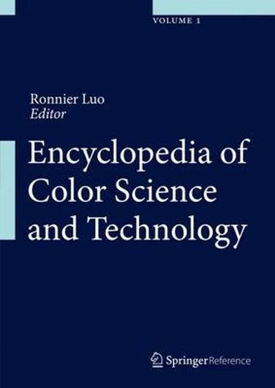 Encyclopedia of Color Science and Technology - Ming Ronnier Luo