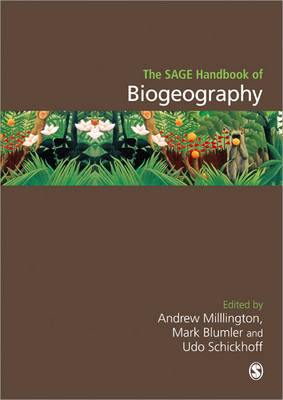 The Sage Handbook of Biogeography - Andrew C. Millington