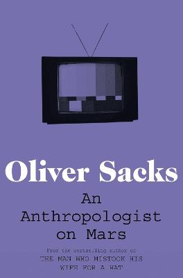 An Anthropologist on Mars - Oliver Sacks