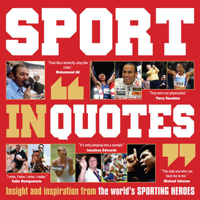 Sport in Quotes - Ammonite Press