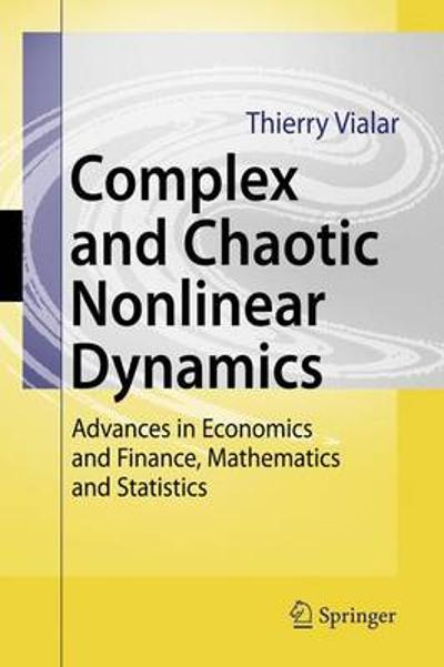 Complex and Chaotic Nonlinear Dynamics - Thierry Vialar