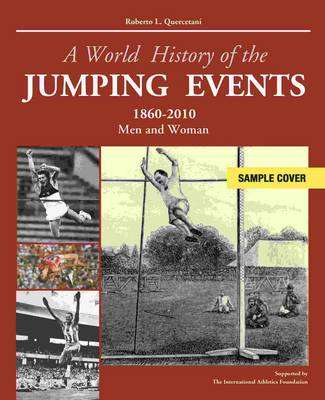 World History of the Jumping Events - Robert L. Quercentani