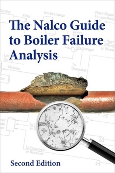 The Nalco Guide to Boiler Failure Analysis, Second Edition - an Ecolab Company NALCO Water