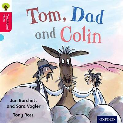 Oxford Reading Tree Traditional Tales: Stage 4: Tom, Dad and Colin - Jan Burchett
