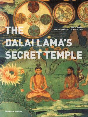 The Dalai Lama's Secret Temple - Ian A. Baker