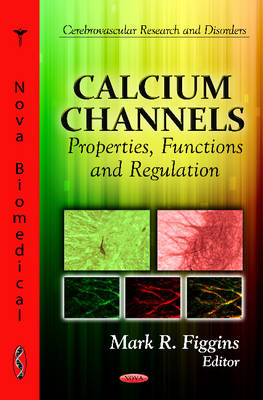 Calcium Channels - Mark R. Figgins