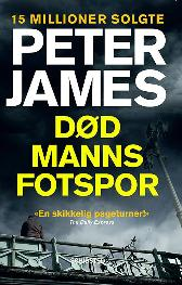Død manns fotspor - Peter James Monica Carlsen