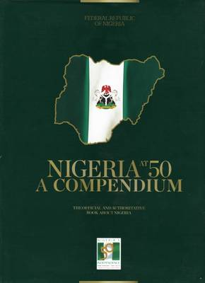 Nigeria at 50: A Compendium - 1 October