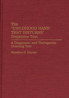"""Childhood Hand That Disturbs"" Projective Test - Roseline D. Davido"