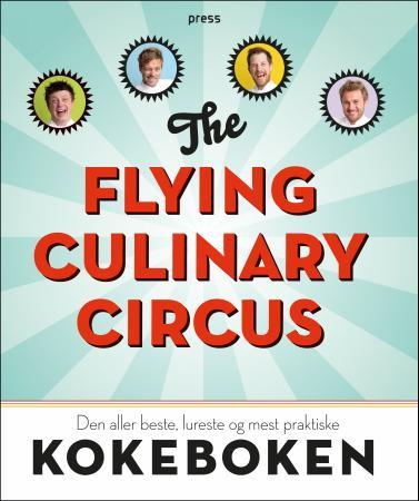 The Flying Culinary Circus - Ingvar Eriksson