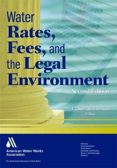 Water Rates, Fees, and the Legal Environment - C.M. Corrsmit