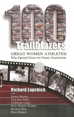 100 Trailblazers - Richard Lapchick