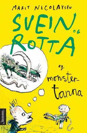 Svein og rotta og monstertanna - Marit Nicolaysen