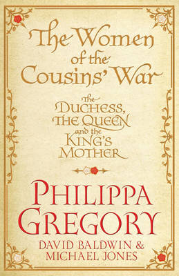 The Women of the Cousins'  War - Philippa Gregory