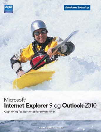 Microsoft Internet Explorer 9 og Outlook 2010 - Anne Grete Wigen