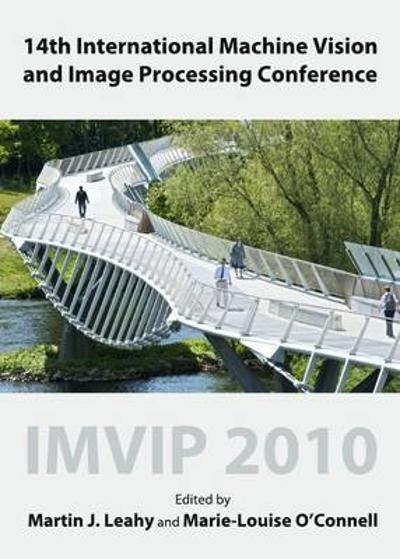 14th International Machine Vision and Image Processing Conference - Martin Leahy