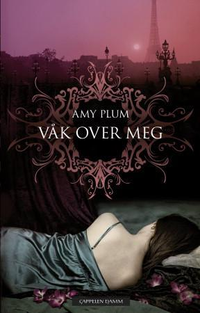 Våk over meg - Amy Plum