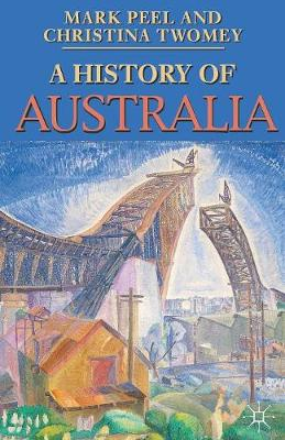 A History of Australia - Mark Peel