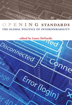 Opening Standards - Laura DeNardis