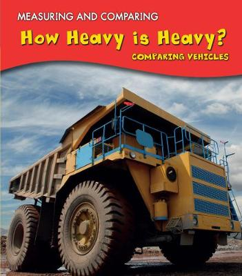 How Heavy Is Heavy? - Vic Parker
