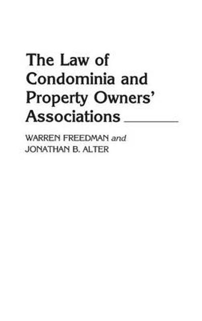 The Law of Condominia and Property Owners' Associations - Warren Freedman