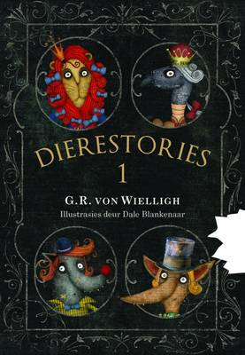 Dierestories 1 - G.R. von Wielligh