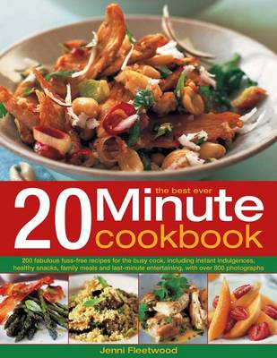 The Best Ever 20 Minute Cookbook - Jenni Fleetwood