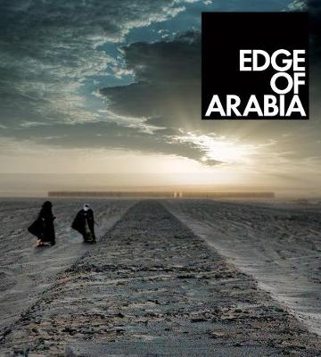 Edge of Arabia - Fady Jameel