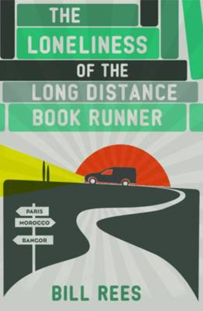 The Loneliness of the Long Distance Book Runner - Bill Rees