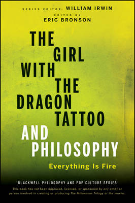 The Girl with the Dragon Tattoo and Philosophy - William Irwin