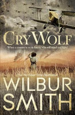 Cry Wolf - Wilbur Smith