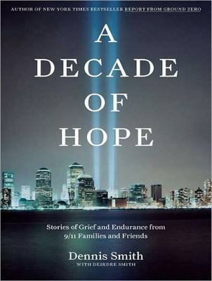A Decade of Hope - Dennis Smith