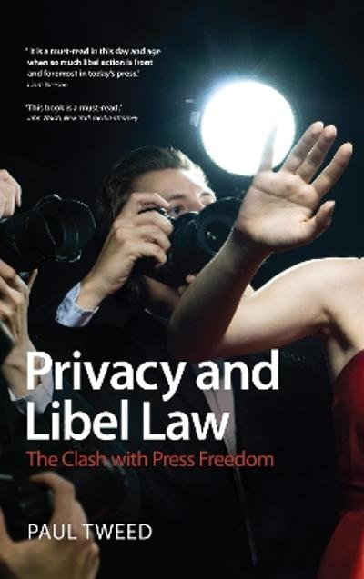 Privacy and Libel Law - Paul Tweed