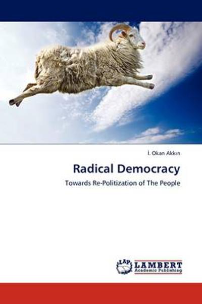 Radical Democracy - &#304. Okan Akk 305;n