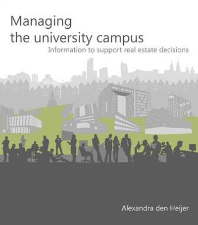 Managing the University Campus - Alexandra Den Heijer