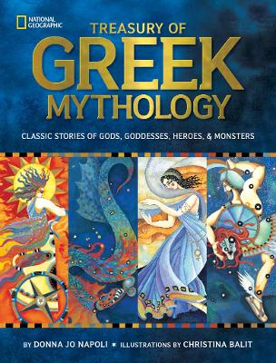 Treasury of Greek Mythology - Donna Jo Napoli