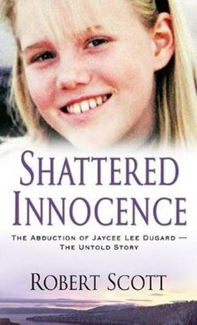 Shattered Innocence - Robert Scott