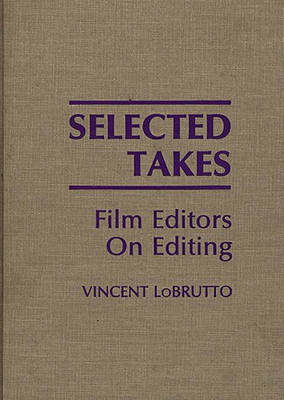 Selected Takes - Vincent LoBrutto