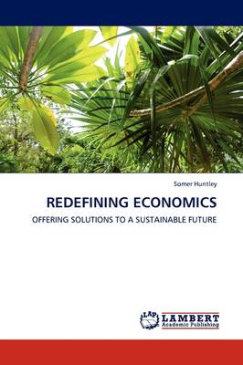 Redefining Economics - Somer Huntley