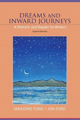 Dreams and Inward Journeys Plus New MyCompLab Student Access Card - Marjorie Ford