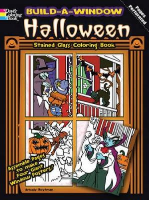 Build a Window Stained Glass Coloring Book Halloween - Arkady Roytman