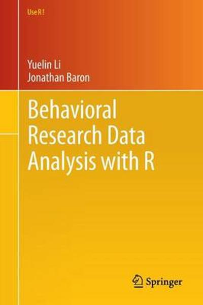 Behavioral Research Data Analysis with R - Yuelin Li