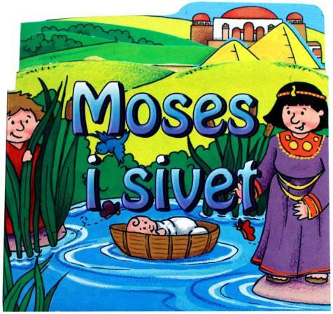Moses i sivet - Juliet David