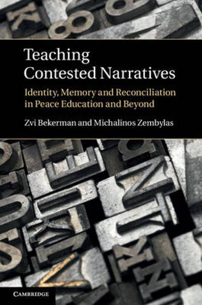 Teaching Contested Narratives - Zvi Bekerman