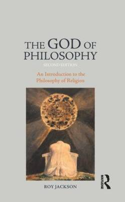 The God of Philosophy - Roy Jackson