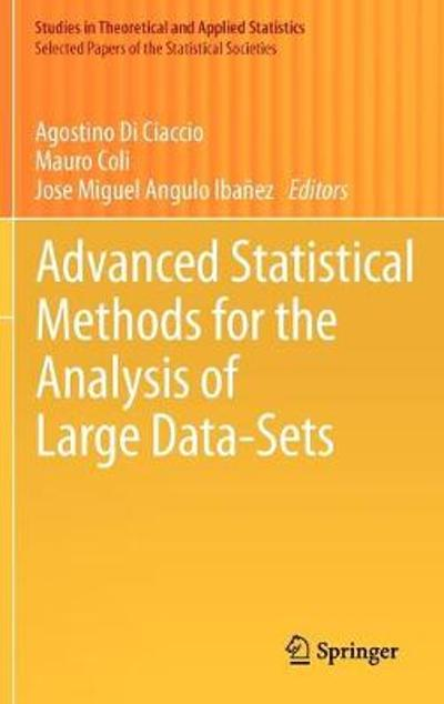 Advanced Statistical Methods for the Analysis of Large Data-Sets - Agostino Di Ciaccio