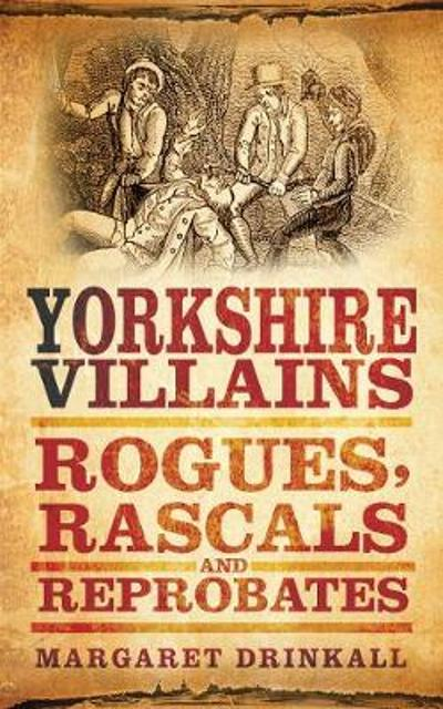 Yorkshire Villains - Margaret Drinkall