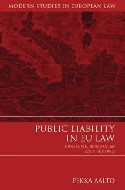 Public Liability in EU Law - Pekka Aalto